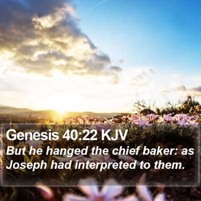 Genesis 40:22 KJV Bible Verse Image
