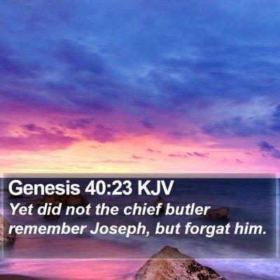 Genesis 40:23 KJV Bible Verse Image