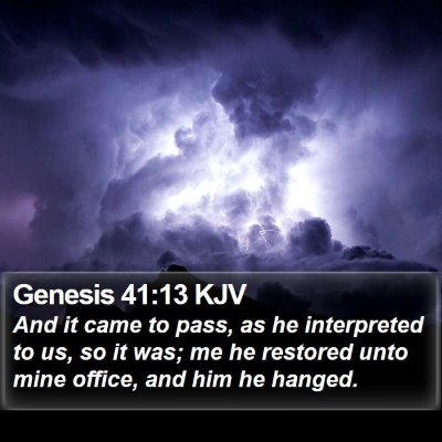 Genesis 41:13 KJV Bible Verse Image