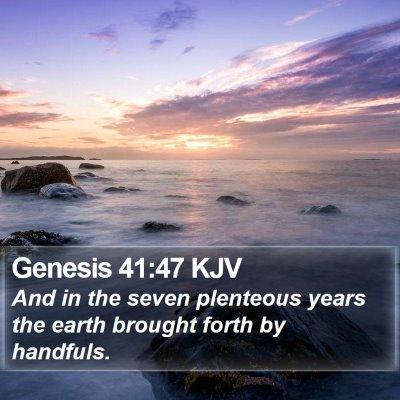 Genesis 41:47 KJV Bible Verse Image