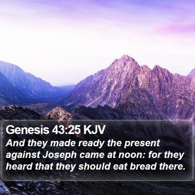 Genesis 43:25 KJV Bible Verse Image