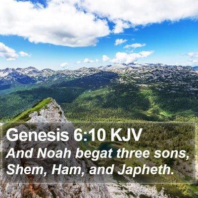 Genesis 6:10 KJV Bible Verse Image