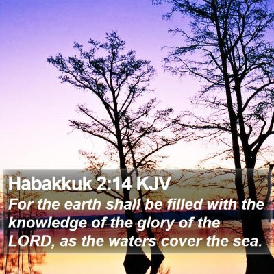Habakkuk 2:14 KJV Bible Verse Image