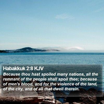 Habakkuk 2:8 KJV Bible Verse Image