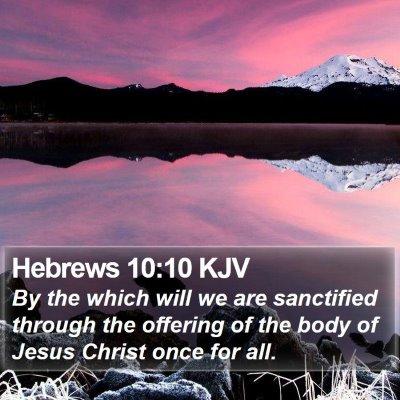 Hebrews 10:10 KJV Bible Verse Image