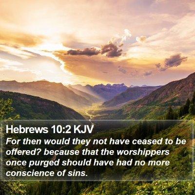Hebrews 10:2 KJV Bible Verse Image