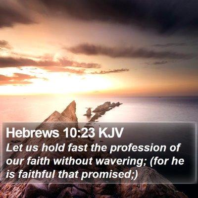 Hebrews 10:23 KJV Bible Verse Image
