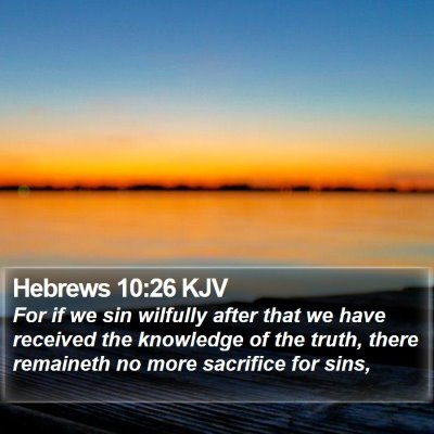 Hebrews 10:26 KJV Bible Verse Image