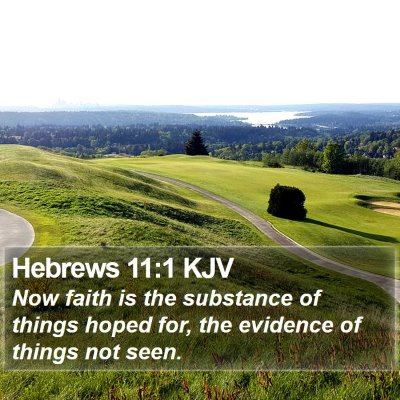 Hebrews 11:1 KJV Bible Verse Image