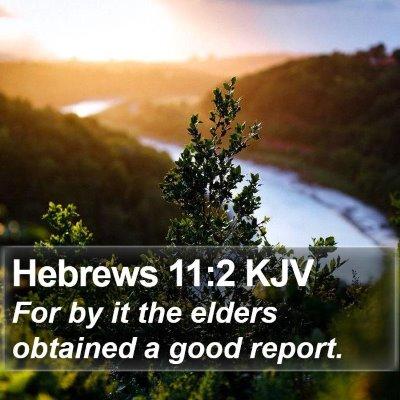 Hebrews 11:2 KJV Bible Verse Image