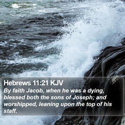 Hebrews 11:21 KJV Bible Verse Image