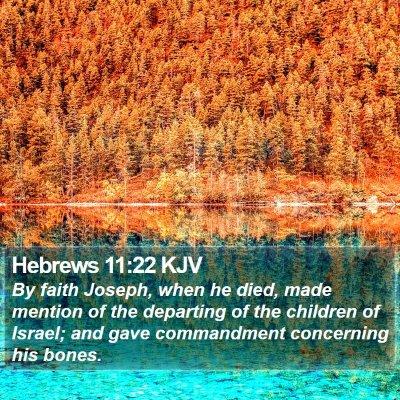 Hebrews 11:22 KJV Bible Verse Image