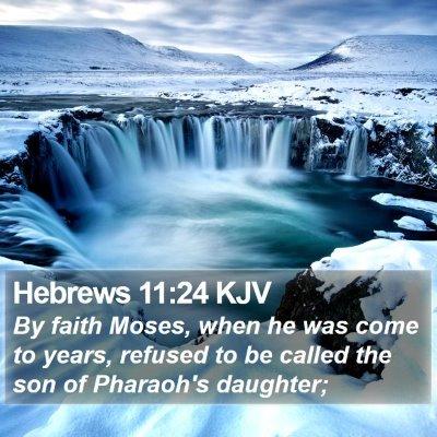 Hebrews 11:24 KJV Bible Verse Image