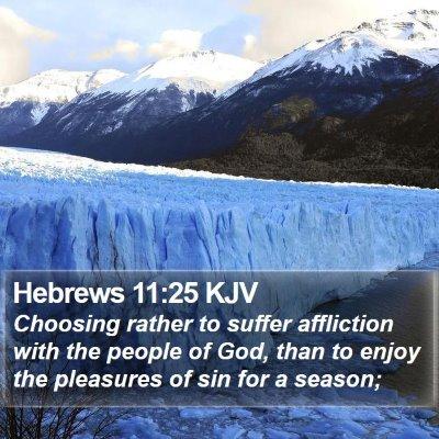Hebrews 11:25 KJV Bible Verse Image