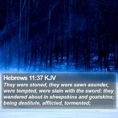 Hebrews 11:37 KJV Bible Verse Image
