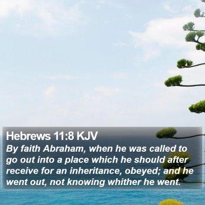 Hebrews 11:8 KJV Bible Verse Image