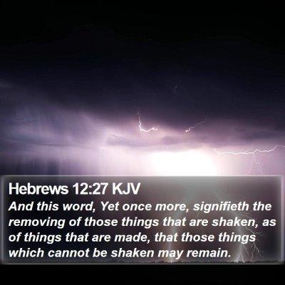 Hebrews 12:27 KJV Bible Verse Image