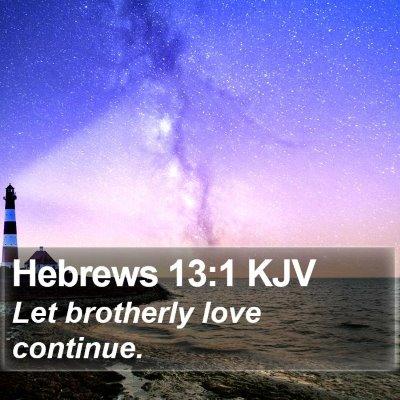 Hebrews 13:1 KJV Bible Verse Image