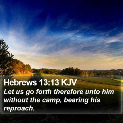 Hebrews 13:13 KJV Bible Verse Image