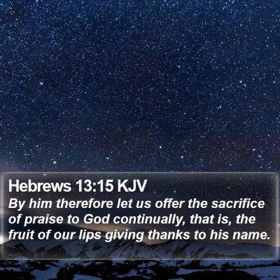 Hebrews 13:15 KJV Bible Verse Image