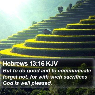 Hebrews 13:16 KJV Bible Verse Image