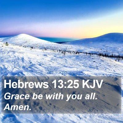 Hebrews 13:25 KJV Bible Verse Image