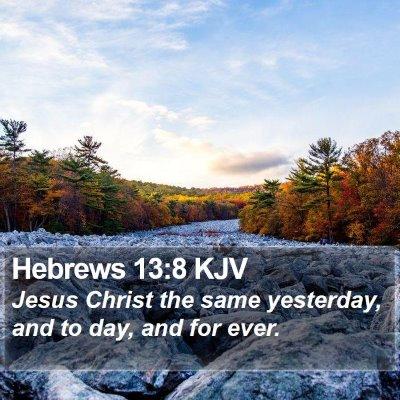 Hebrews 13:8 KJV Bible Verse Image