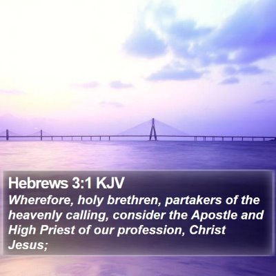 Hebrews 3:1 KJV Bible Verse Image