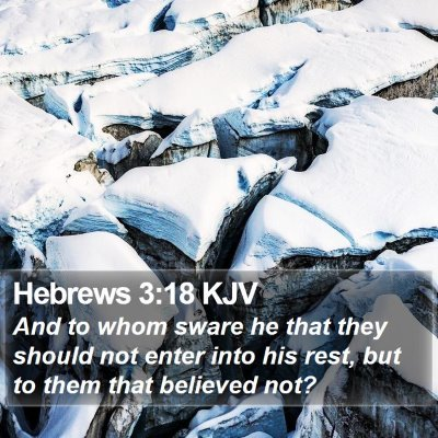 Hebrews 3:18 KJV Bible Verse Image