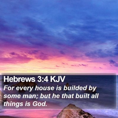 Hebrews 3:4 KJV Bible Verse Image