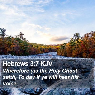 Hebrews 3:7 KJV Bible Verse Image