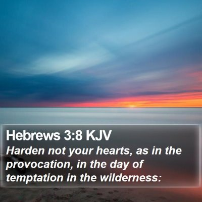 Hebrews 3:8 KJV Bible Verse Image