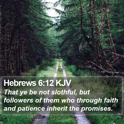 Hebrews 6:12 KJV Bible Verse Image