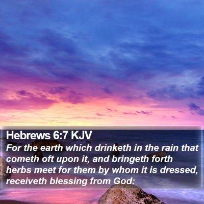 Hebrews 6:7 KJV Bible Verse Image