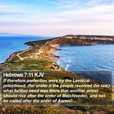 Hebrews 7:11 KJV Bible Verse Image