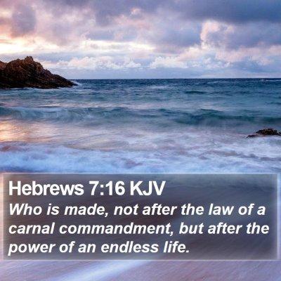 Hebrews 7:16 KJV Bible Verse Image