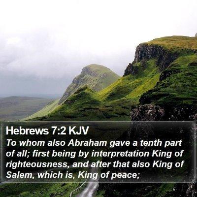 Hebrews 7:2 KJV Bible Verse Image