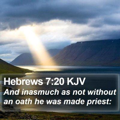 Hebrews 7:20 KJV Bible Verse Image