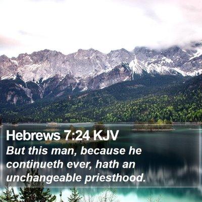 Hebrews 7:24 KJV Bible Verse Image