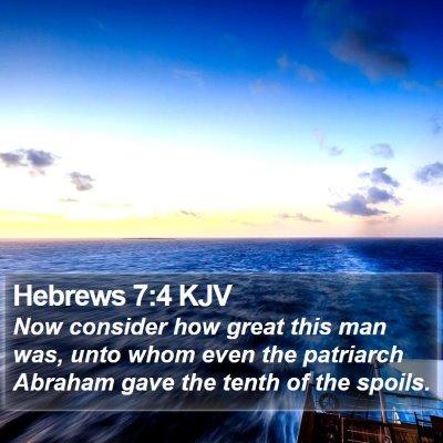 Hebrews 7:4 KJV Bible Verse Image