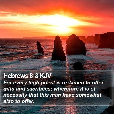 Hebrews 8:3 KJV Bible Verse Image
