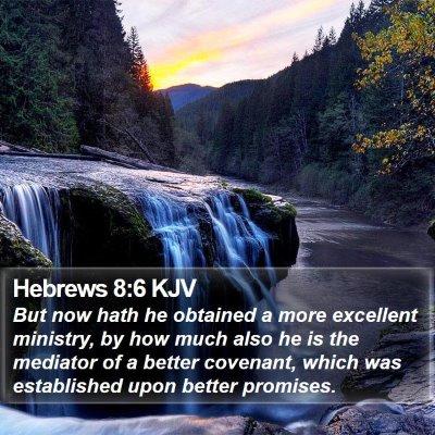 Hebrews 8:6 KJV Bible Verse Image