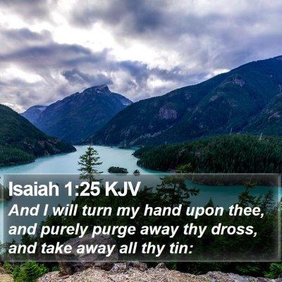 Isaiah 1:25 KJV Bible Verse Image