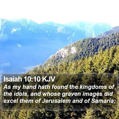 Isaiah 10:10 KJV Bible Verse Image