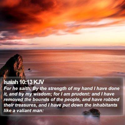 Isaiah 10:13 KJV Bible Verse Image