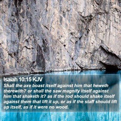 Isaiah 10:15 KJV Bible Verse Image