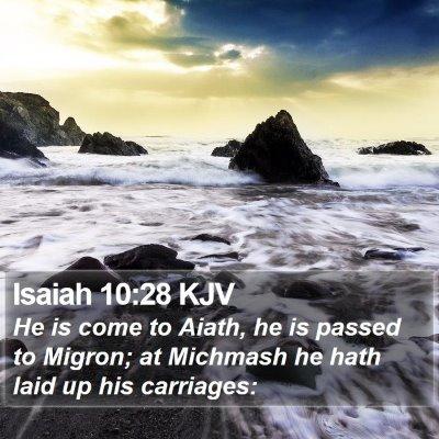Isaiah 10:28 KJV Bible Verse Image