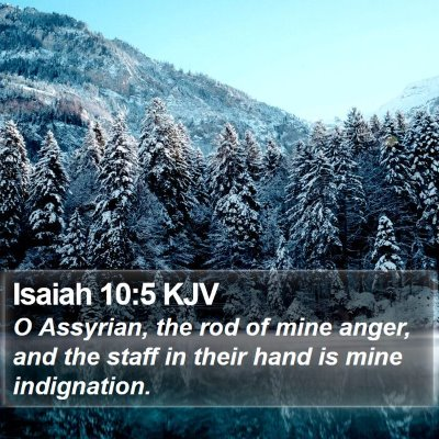 Isaiah 10:5 KJV Bible Verse Image