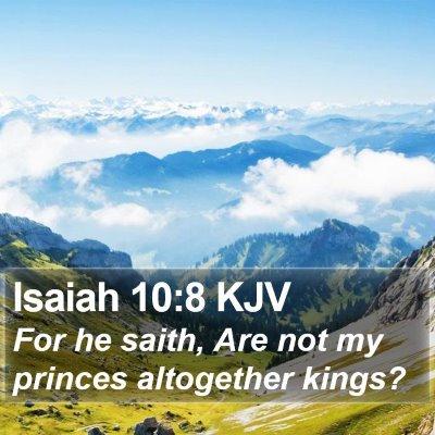 Isaiah 10:8 KJV Bible Verse Image