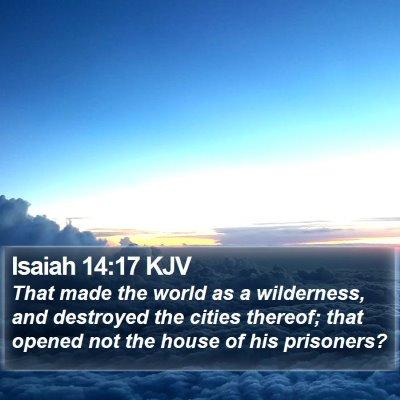 Isaiah 14:17 KJV Bible Verse Image